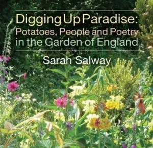 Digging Up Paradise by Sarah Salway - Image ©Sarah Salway
